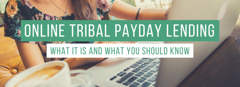 Headline over an image of a girl working on her laptop: Online Tribal Payday Lending, What is it and What you Should Know