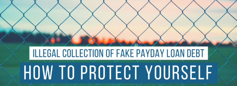 Headline over an image of a fence: How to Protect Yourself From Payday Loan Scams