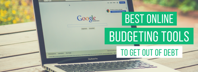 A headline over a photo of a laptop. The headline reads: Best Online Budgeting Tools to Get Out of Debt