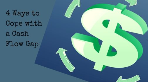 "A graphic of a money sign with the headline ""4 Ways to Cope with a Cash Flow Gap"""