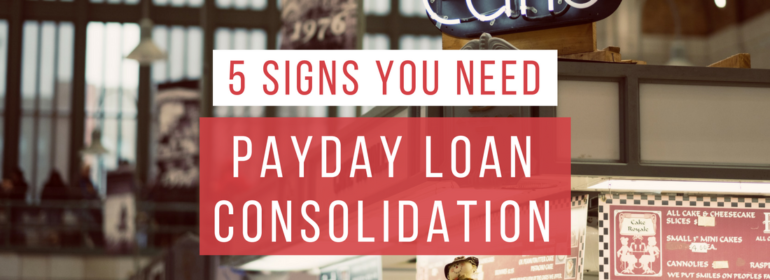 A headline over an image of a store. The headline reads: 5 Signs You Need Payday Loan Consolidation