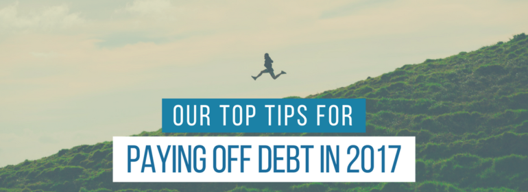 Headline over an image of a person leaping down a hill. The headline says: Our Top Tips for Paying Off Debt in 2017